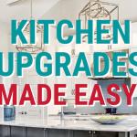 Kitchen Upgrades Made Easy!