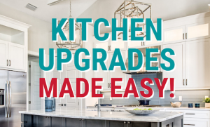 Read more about the article Kitchen Upgrades Made Easy!