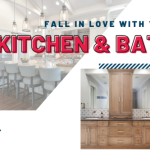 Fall In Love With Your Kitchen & Bath!